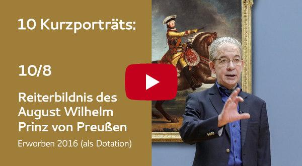 KFMV Video-Kurzportraits: 08 Hempel - Reiterbildnis des August Wilhelm, Prinz von Preußen